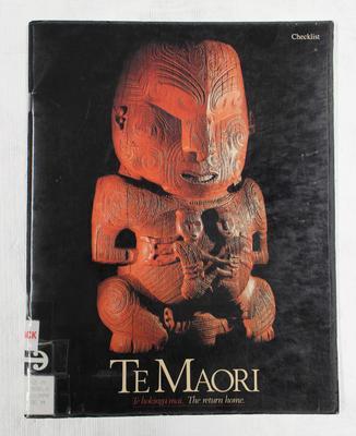 Te Maori ; Maori Art from New Zealand Collections