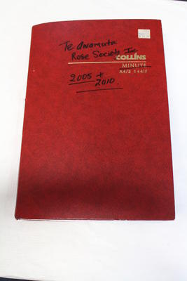 Te Awamutu Rose Society Minutes Book 2005-2010